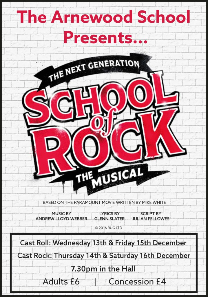 Poster with The Arnewood School Presents with the School of Rock logo and information about The School of Rock tickets on sale